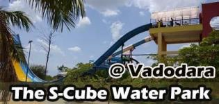 The S-Cube Water Park Best Holiday Spot in Vadodara - Time and Venue Details