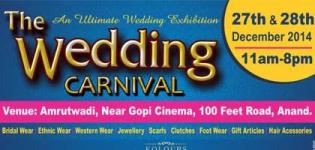 The Wedding Carnival at ANAND on 27-28 December 2014 - Fashion & Wedding Exhibition