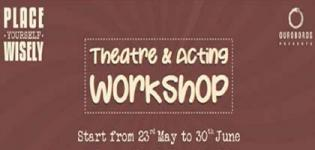 Theatre and Acting Workshop Arrange by Ouroboros for You People in Ahmedabad