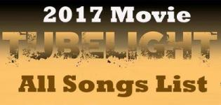 Tubelight Hindi Movie Video Songs 2017 - Film Tublight All Songs List