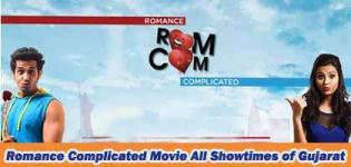 Romance Complicated Gujarati Movie Showtimes in Ahmedabad Vadodara Surat Rajkot ALL Gujarat Show Timings