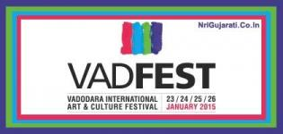 VAD FEST 2015 Vadodara - VADFEST Dates / Event Schedules / Timings and Venue Details