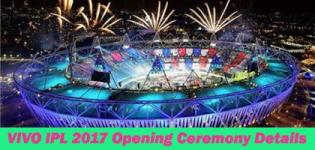 VIVO IPL 2017 Opening Ceremony Date and Venue Details