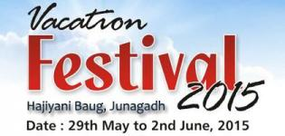 Vacation Festival 2015 in Junagadh at Hajiyani Baug - 29th May to 2nd June