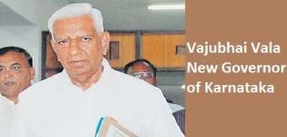 Vajubhai Vala appointed as New Governor of Karnatak India