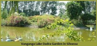 Vanganga Lake Dadra Garden in Silvassa - Timings of Vanganga Lake and Island Garden