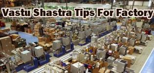 Vastu Shastra Tips For Factory - Vastu Guidelines for Factory Planning