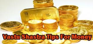 Vastu Shastra Tips for Money - Vastu Shastra for Prosperity and Wealth