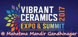 Vibrant Ceramics Expo & Summit 2017 in Gandhinagar at Mahatma Mandir