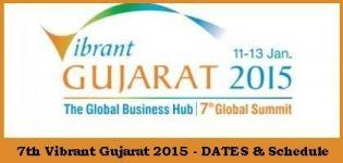 Vibrant Gujarat 2015 Dates - Schedule of 7th Vibrant Gujarat 2015