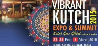 Vibrant Kutch Expo & Summit 2015 Gujarat Details