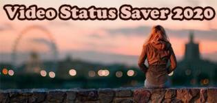 Latest Video Status Saver 2020 - Whatsapp Status Video Save App Download