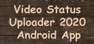 Trending Video Status Uploader 2020 - Download And Upload Video Status Android App