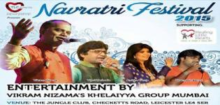 Vikram Nizamas Khelaiya Group Mumbai Presents Navratri 2015 at The Jungle Club Leicester
