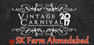 Vintage Carnival 2017 in Ahmedabad at SK Farm - New Year DJ Night with Dual Vibes