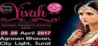 Vivah Wedding Fashion Exhibition and Lifestyle Expo 2017 in Surat at Mahraja Agrasen Bhavan
