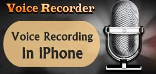 Voice Recording in iPhone - Amazing Features and Advantages of Audio Recorder