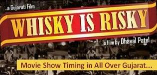 WHISKY IS RISKY Show Timings - WIR Shows Time in Ahmedabad Vadodara Rajkot Surat GUJARAT