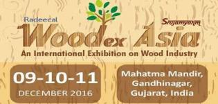WOODEX ASIA 2016 in Gandhinagar from 9th to 11th December 2016
