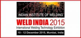 Weld India 2015 Mumbai - International Welding Technology Exhibition