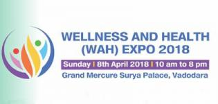 Wellness and Health Expo 2018 at Vadodara - Date and Venue Details