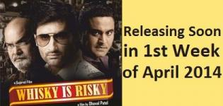 Whisky Is Risky - 2014 Gujarati Film Release Date & Cast Crew Details
