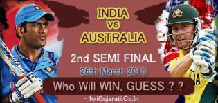 Who Will Win INDIA vs AUSTRALIA Semi Final on 26th March 2015, Thursday ? ?