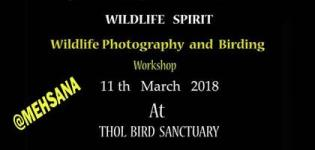 Wildlife Spirit Photography and Birding Workshop 2018 in Mehsana at Thol Wildlife Sanctuary