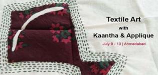 Workshop of Textile Art with Kaantha and Applique Techniques for Different Decoration