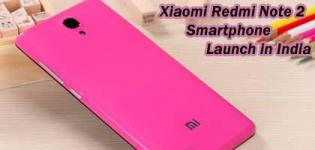 Xiaomi Redmi Note 2 Smartphone Launch in India - Price Features and Full Specification