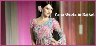 Yana Gupta in Rajkot for
