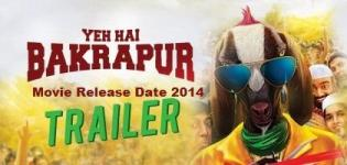 Yeh Hai Bakrapur Hindi Movie Release Date 2014 - Star Cast & Crew