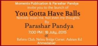 You Gotta Have Balls Book Launched by Parashar Pandya in Ahmedabad on 18th July 2015