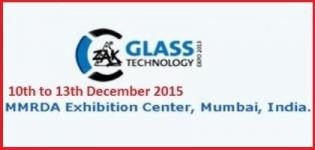 ZAK Glass Technology Expo 2015 in Mumbai from 10th to 13th December