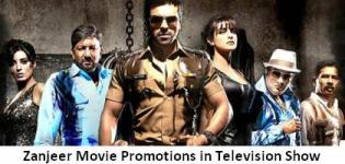 Zanjeer Movie Promotions in all Television Reality Shows