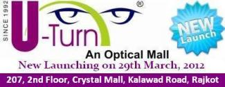 Now U-Turn Optical Mall in Crystal Mall - Rajkot