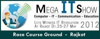 Mega IT Show 2012 in Rajkot Gujarat-India on 25-26-27 May 2012