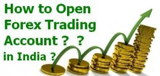 How to Open Forex Trading Account in India