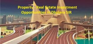 Property - Real Estate Investment Opportunities in Dholera SIR