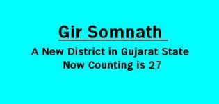 Gir Somnath - A New District in Gujarat State Declared by Modi