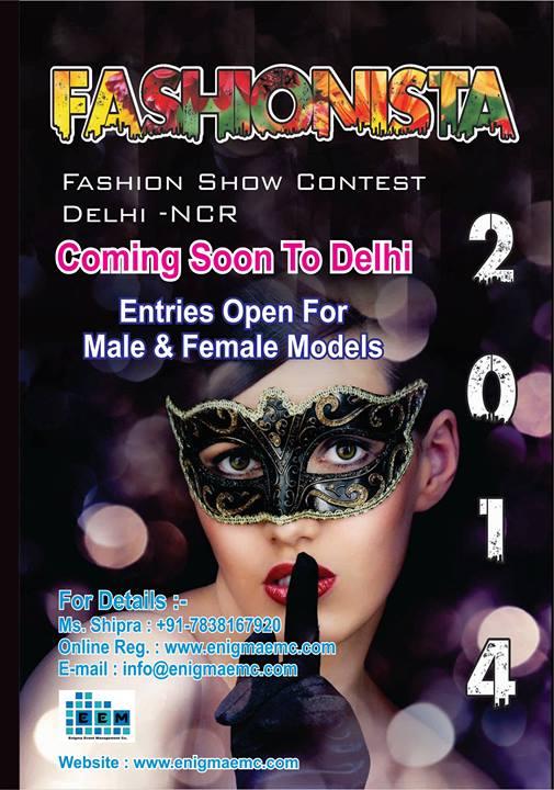 Fashionista 2014 - Fashion Show Contest Delhi NCR - Entries Open for