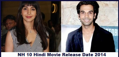 NH 10 Hindi Movie Release Date 2014 - Star Cast & Crew
